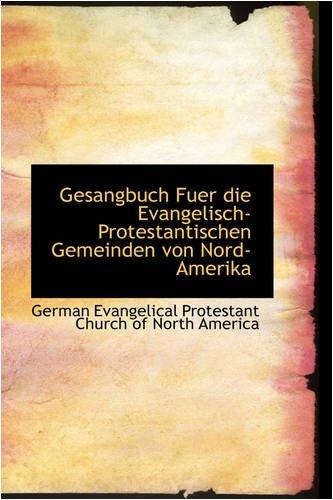 9780559851193: Gesangbuch Fuer Die Evangelisch-Protestantischen Gemeinden Von Nord-Amerika