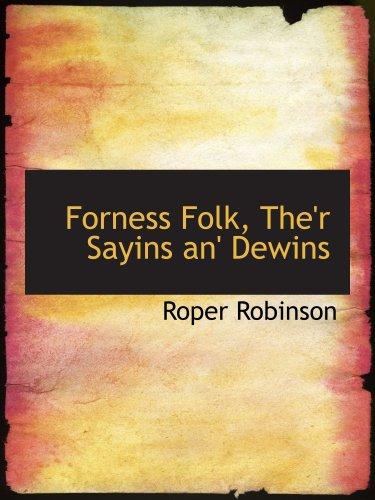 9780559851681: Forness Folk, The'r Sayins an' Dewins