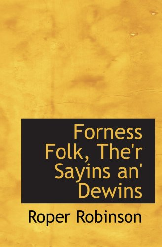 9780559851704: Forness Folk, The'r Sayins an' Dewins