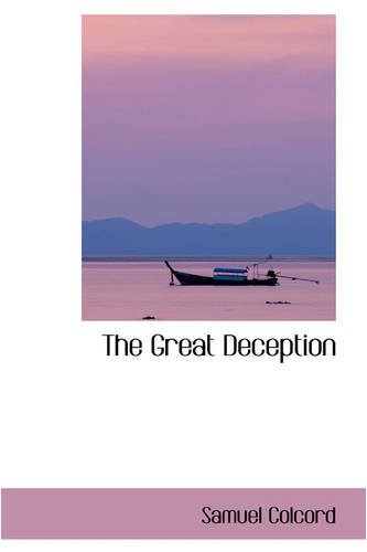 9780559853388: The Great Deception