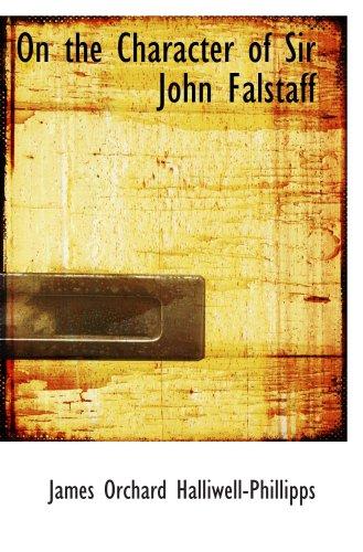 9780559854620: On the Character of Sir John Falstaff