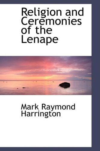 9780559854880: Religion and Ceremonies of the Lenape