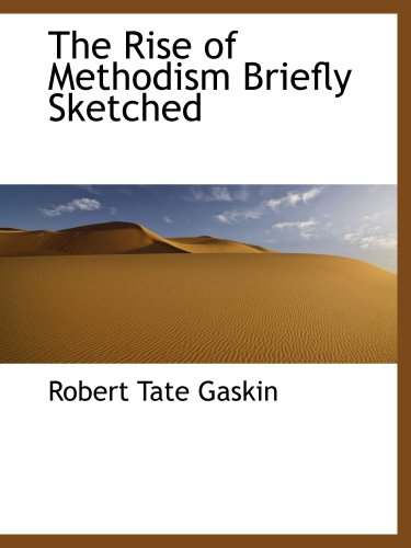 9780559855252: The Rise of Methodism Briefly Sketched