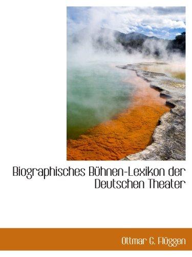 9780559855603: Biographisches Bühnen-Lexikon der Deutschen Theater