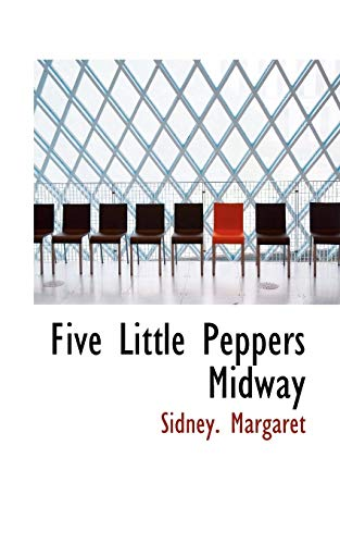 9780559861710: Five Little Peppers Midway