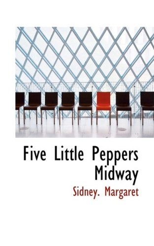 9780559861734: Five Little Peppers Midway