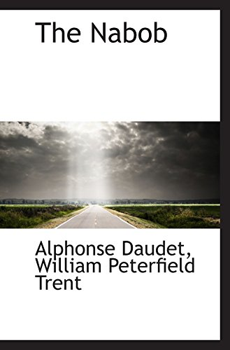 The Nabob (0559863160) by Alphonse Daudet