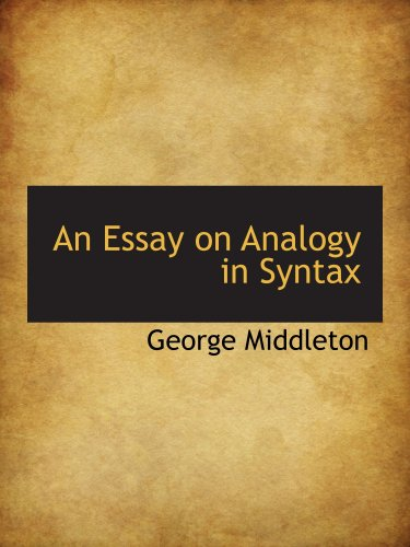 9780559866784: An Essay on Analogy in Syntax