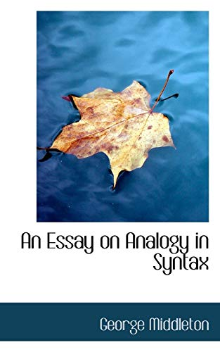 9780559866845: An Essay on Analogy in Syntax
