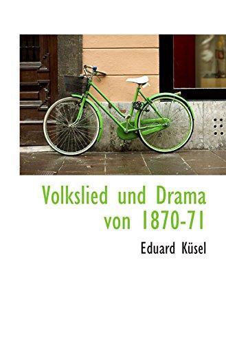 9780559876370: Volkslied und Drama von 1870-71