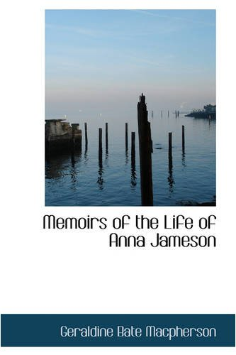 9780559878640: Memoirs of the Life of Anna Jameson