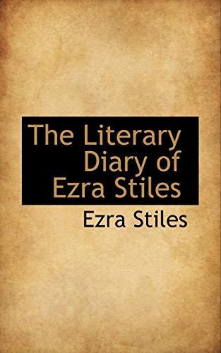9780559878893: The Literary Diary of Ezra Stiles
