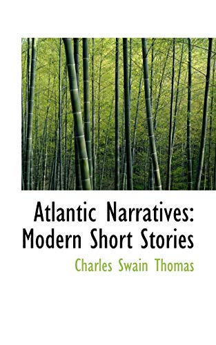 9780559879258: Atlantic Narratives: Modern Short Stories