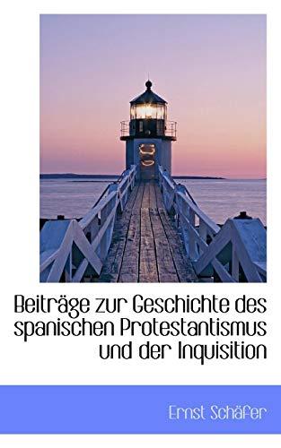 9780559882937: Beiträge zur Geschichte des spanischen Protestantismus und der Inquisition (German Edition)