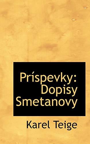 Prispevky: Dopisy Smetanovy (Paperback): Karel Teige