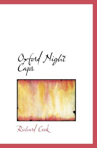 9780559892578: Oxford Night Caps