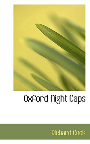 9780559892585: Oxford Night Caps