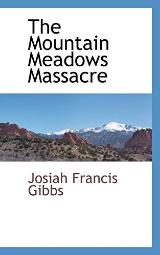 9780559893322: The Mountain Meadows Massacre