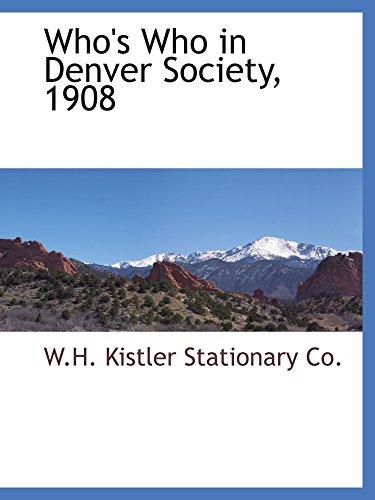 9780559894282: Who's Who in Denver Society, 1908