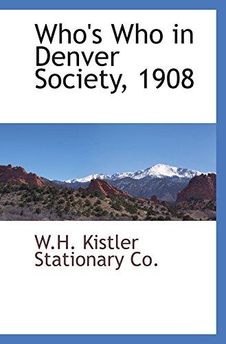 9780559894299: Who's Who in Denver Society, 1908