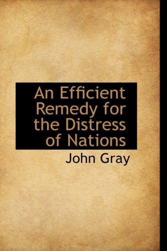 9780559896057: An Efficient Remedy for the Distress of Nations