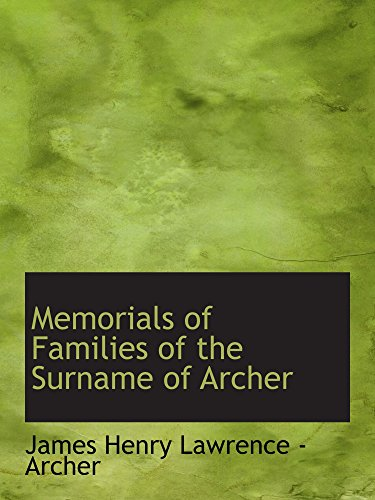 9780559896125: Memorials of Families of the Surname of Archer
