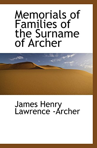 9780559896163: Memorials of Families of the Surname of Archer