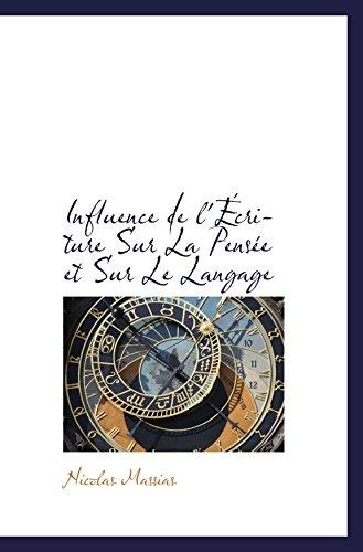 9780559897702: Influence de l'Écriture Sur La Pensée et Sur Le Langage