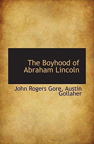 9780559903229: The Boyhood of Abraham Lincoln