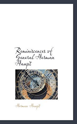 9780559903649: Reminiscences of General Herman Haupt