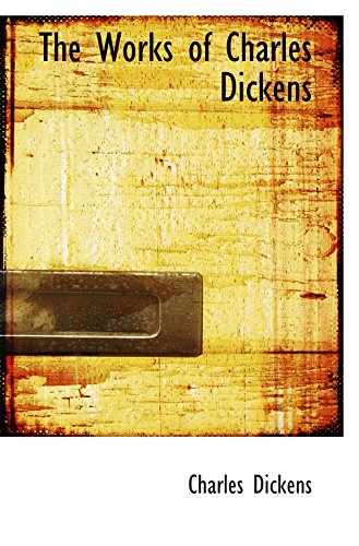 The Works of Charles Dickens (9780559904288) by Charles Dickens