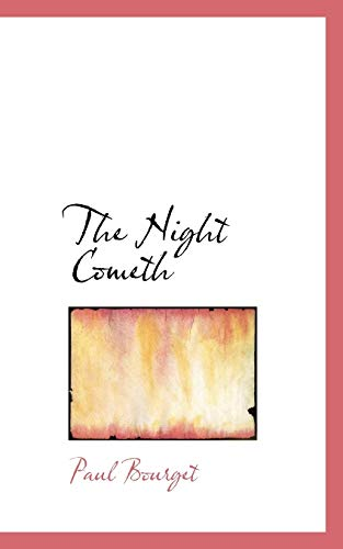 9780559904981: The Night Cometh