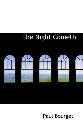 9780559905018: The Night Cometh