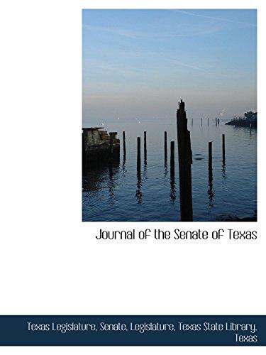 Journal of the Senate of Texas: Texas Legislature