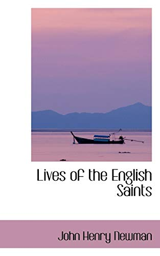Lives of the English Saints (9780559910371) by John Henry Newman