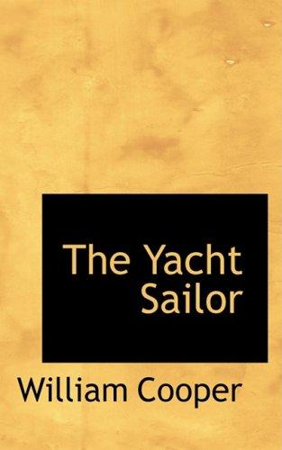9780559913525: The Yacht Sailor