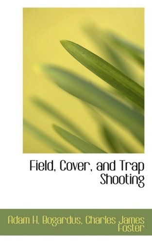 9780559914164: Field, Cover, and Trap Shooting