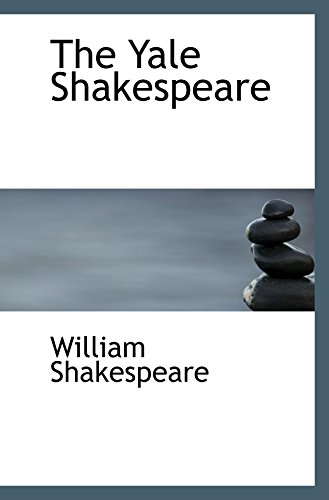 9780559915017: The Yale Shakespeare