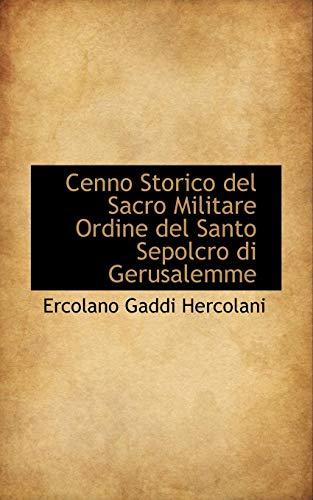 9780559916847: Cenno Storico Del Sacro Militare Ordine Del Santo Sepolcro Di Gerusalemme