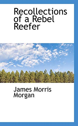 9780559919312: Recollections of a Rebel Reefer