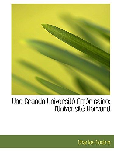 9780559919640: Une Grande Université Américaine: l'Université Harvard