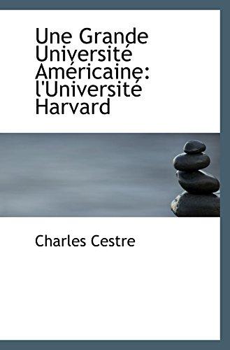 9780559919657: Une Grande Université Américaine: l'Université Harvard