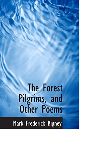 9780559920011: The Forest Pilgrims, and Other Poems
