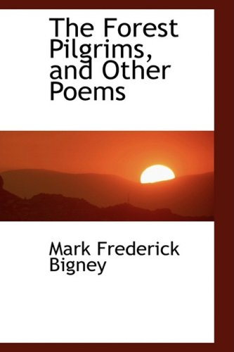 9780559920066: The Forest Pilgrims, and Other Poems