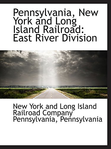 9780559922541: Pennsylvania, New York and Long Island Railroad: East River Division