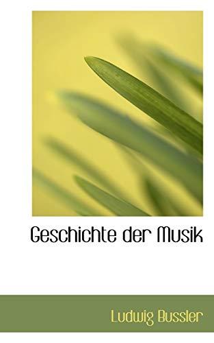 9780559924842: Geschichte Der Musik