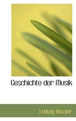 9780559924873: Geschichte Der Musik