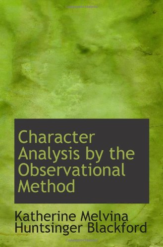 9780559925665: Character Analysis by the Observational Method