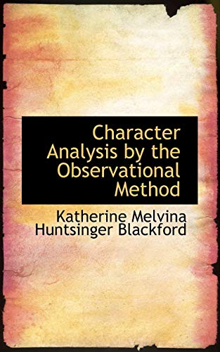 9780559925696: Character Analysis by the Observational Method