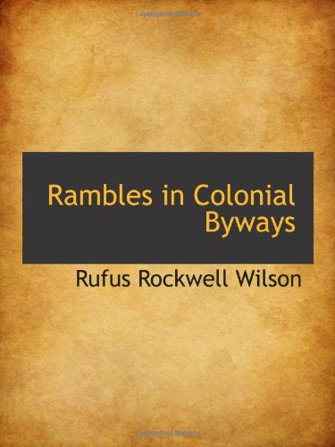 9780559927522: Rambles in Colonial Byways